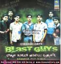 College Days - Blast Guys (Kannada Album) Audio CD