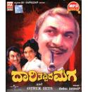 Daari Tappida Maga  and Other Hits Kannada Film Songs MP3 CD