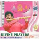 Pravin Godkhindi - Divine Prayers (Flute Instrumental) Audio CD