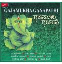 Gajamukha Ganapathi (Songs on Sri Ganesha) - Various Artists CD