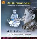 MS Subbulakshmi - Guru Guha Vani (2 CD Set) Audio CD