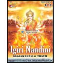 Igiri Nandini (Nadaswaram & Thavil Instrumental) Audio CD