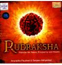 Rudraksha - Mantras for Peace, Prosperity and Health (Spiritual)