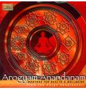 Arogyam Anandanam - Mantras For Health & Wellbeing From Durga CD