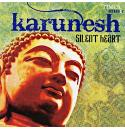 Silent Heart - Karunesh Audio CD