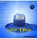 Shiv Dhun - Rattan Mohan Sharma (Spiritual) Audio CD