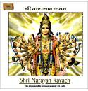Shri Narayan Kavach - The Impregnable Armour Against All Evil CD