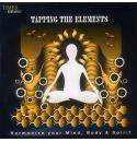 Tapping The Elements - Harmonise Your Mind, Body And Spirit CD