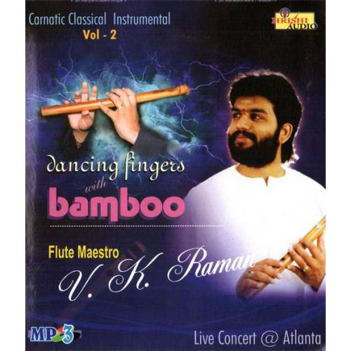 Dancing Fingers With Bamboo (Instrumental) - VK Raman Audio CD