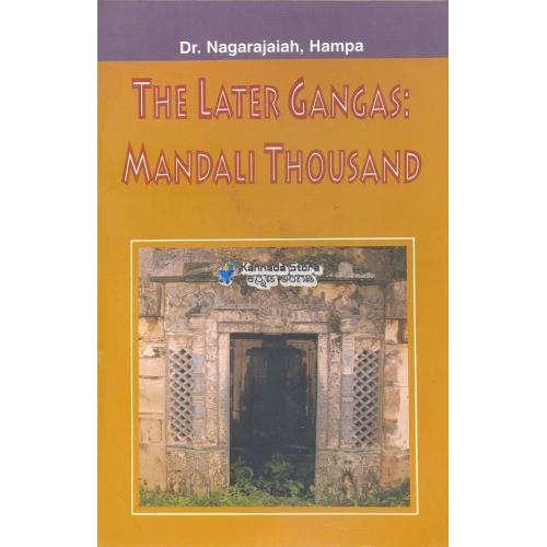 The Later Gangas Mandali Thousand - Dr. Nagarajaiah, Hampa Book