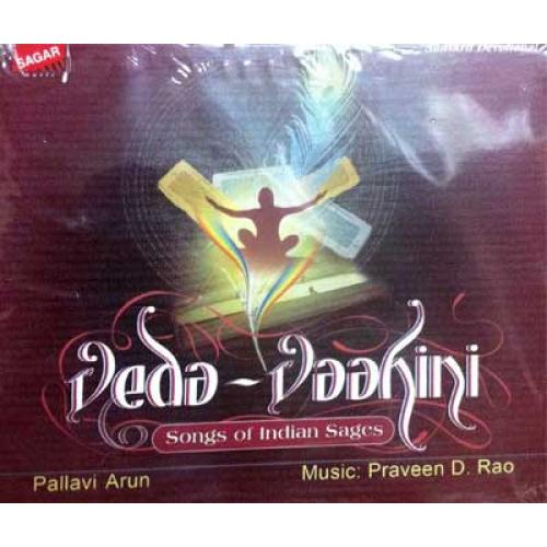Veda-Vaahini (Songs on Indian Sages) - Pallavi Arun Audio CD