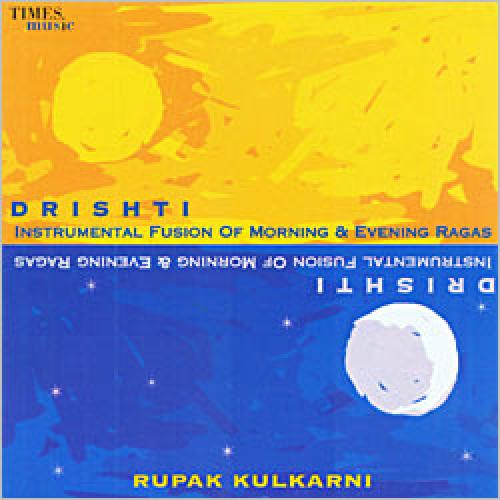 Drishti - Instrumental Fusion Of Morning And Evening Ragas CD